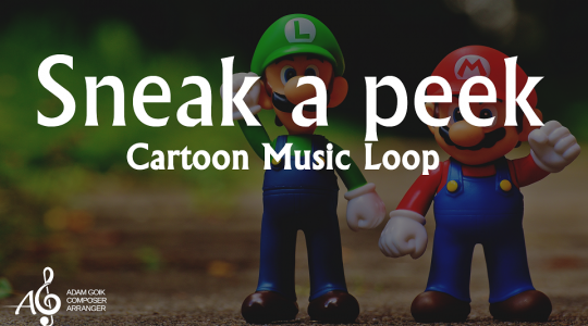 Sneak a peek – Cartoon Music Loop