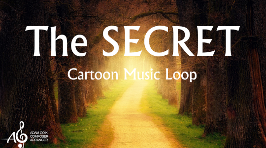The Secret – Cartoon Music Loop
